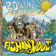 【輸入盤】FishinForWoos[BowlingForSoup]