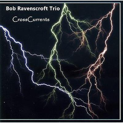 【輸入盤】Crosscurrents[BobRavenscroft]