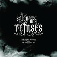 【輸入盤】SalonDesRefuses[InLinguaMortua]