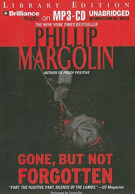 an analysis of the novel gone but not forgotten by phillip margolin Gone, but not forgotten has 4220 ratings and 282 reviews freda said: it has been a long time since i've read any of phillip margolin's novels this bri.