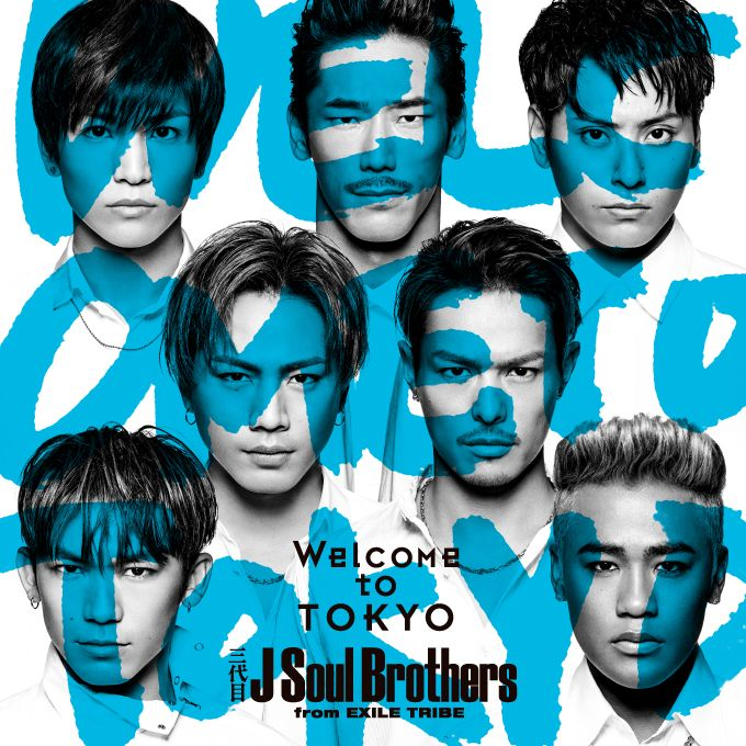 WelcometoTOKYO(CD+DVD)[三代目JSoulBrothersfromEXILETRIBE]