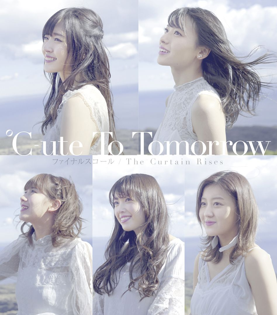 ℃-ute『To Tomorrow/ファイナルスコール/The Curtain Rises』