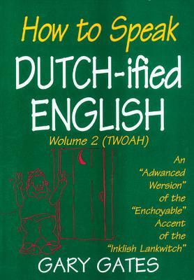 how to speak dutchified english