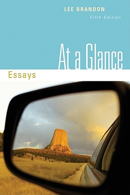 essays at a glance + lee brandon Books by lee e brandon, at a glance, paragraphs and essays, sentences, paragraphs, and beyond, paragraphs and essays, custom publication, sentences and paragraphs, sentences, paragraphs, and beyond third edition and the beacon handbook and desk reference, from self to sources, writing connections.