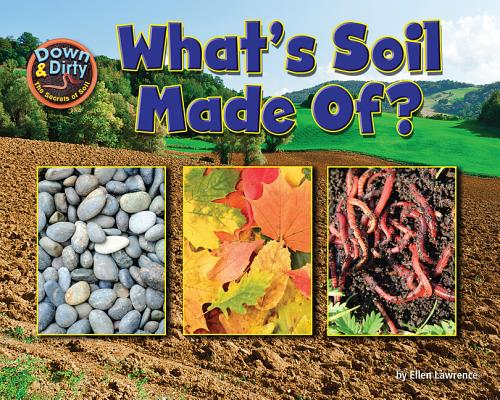What is soil made of ellen lawrence for What is soil composed of