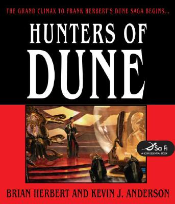 Dune: Hunters of Dune by Brian Herbert and Kevin J. Anderson (2006, Hardcover)