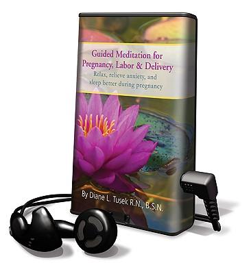 楽天ブックス: Guided Meditation for Pregnancy, Labor & Delivery: Relax, Relieve ...