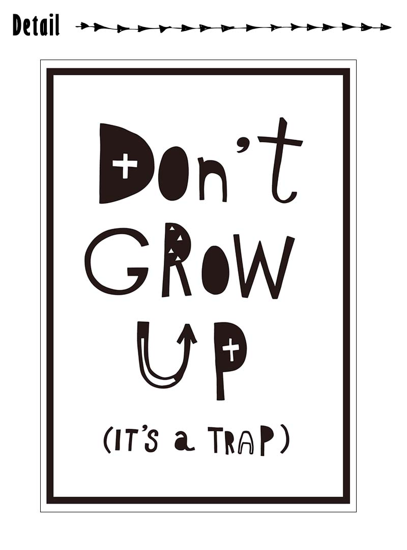 大人になんかなっちゃだめだ それは罠なんだ 壁に貼れるアートフレーム 当店オリジナル Panel Sticker シリーズ ウォールステッカー 受注生産 Don T Grow Up It S A Trap らくがき A3サイズ 転写式 パネルステッカー モノトーン Diy 子供部屋 こども 格言 北欧 名言