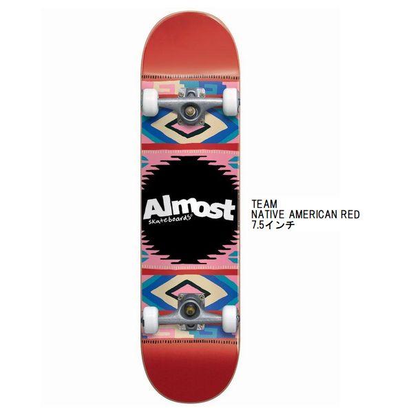 デッキテープ付き ALMOST COMPLETE コンプリート スケボー TEAM NATIVE AMERICAN RED 7.5インチ
