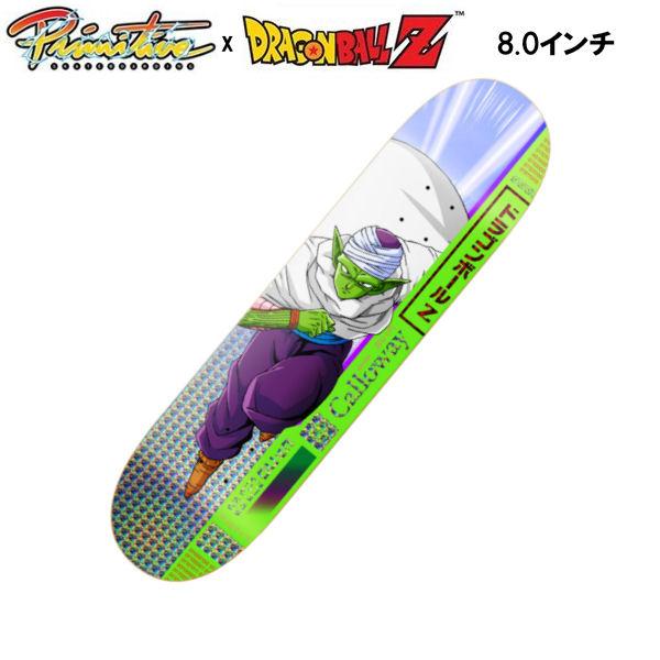【Primitive】プリミティブ x DRAGON BALL Z ドラゴンボール Z DEVINE CALLOWAY PICCOLO DECK スケートボード デッキ 板 ピッコロ 8.0インチ【あす楽対応】