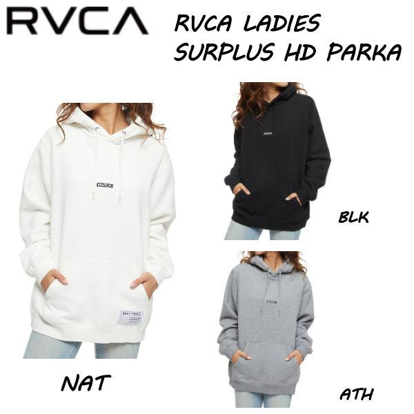 5%OFF RVCA 長袖 デポー 人気ブランド トップス ルーカ 2021秋冬 レディース SURPLUS XS 3カラー 超激安 スケートボード S HD 正規品 パーカー サーフィン