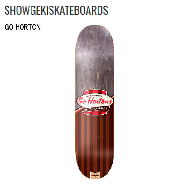 【SHOWGEKI SKATEBOARDS】衝撃 ショウゲキ GO HORTON 7.5インチ スケートボード スケート デッキ SKATE DECK SK8 スケボー 板【あす楽対応】