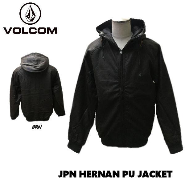 【VOLCOM】ボルコム 2019 秋冬 JPN HERNAN PU JACKET メンズ ジップアップ ジャケット アウター S・M・L ・XL BRN【正規品】【あす楽対応】