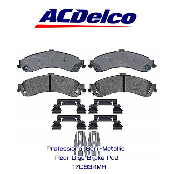 AC Delco ブレーキパッド 17D834MH リア エスカレード タホ サバーバン アメ車