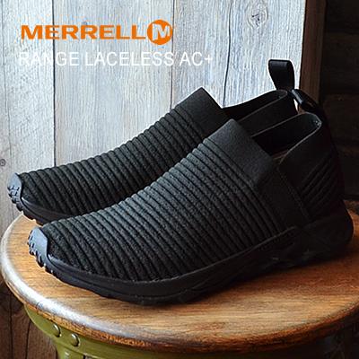 送料無料 40%OFF MERRELL 数量限定 メレル RANGE LACELESS 秀逸 AC+ レンジ レースレス エーシープラス スニーカー TRIPLE スリッポン トリプルブラック シューズ スリップオン BLACK 靴 あす楽対応