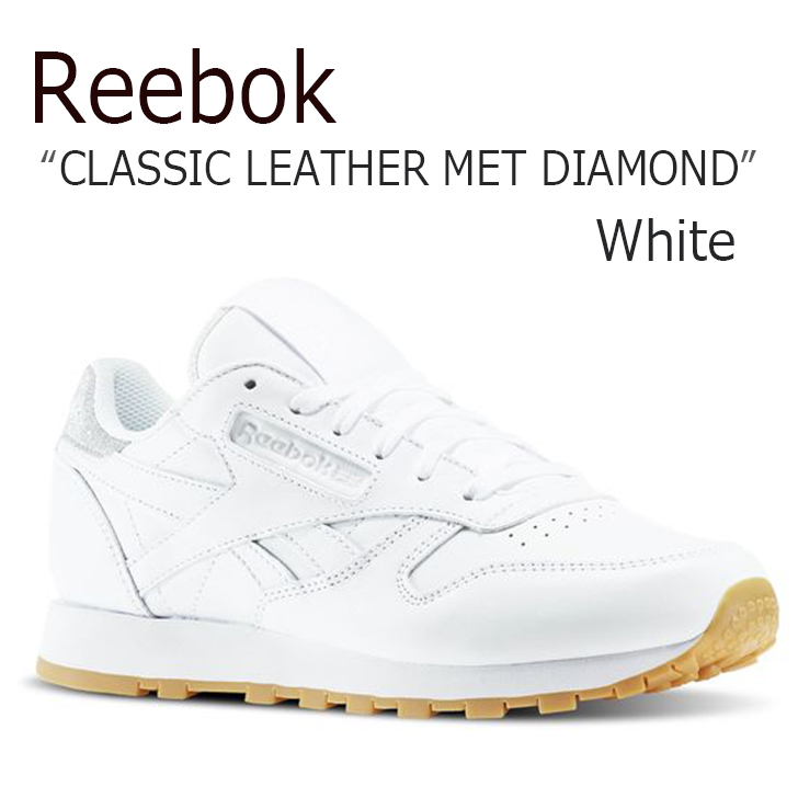 Reebok CLASSIC LEATHER MET DIAMOND/White/Gum【リーボック】【クラシックレザー】【BD4423】 シューズ
