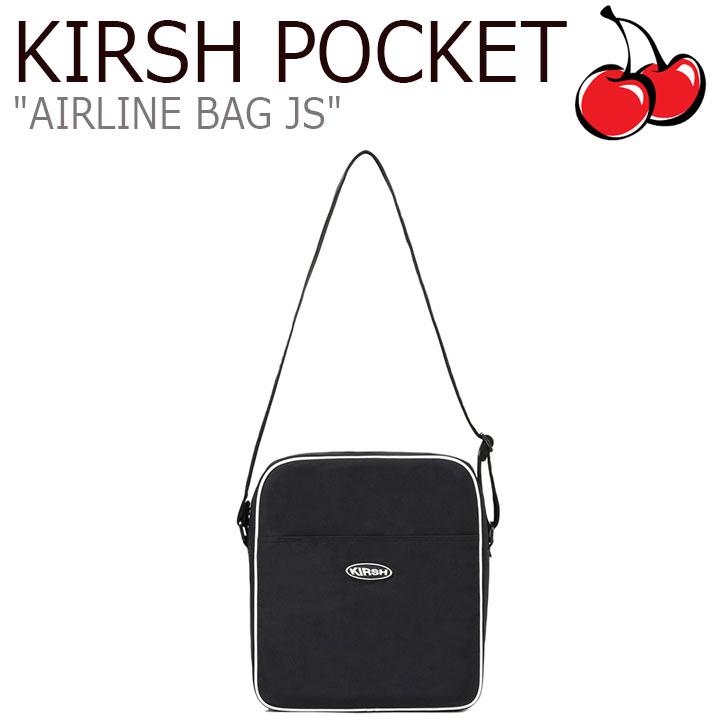 キルシーポケット クロスバッグ KIRSH POCKET メンズ レディース AIRLINE BAG JS エアラインバッグ BLACK ブラック CNBA0EL04BK バッグ