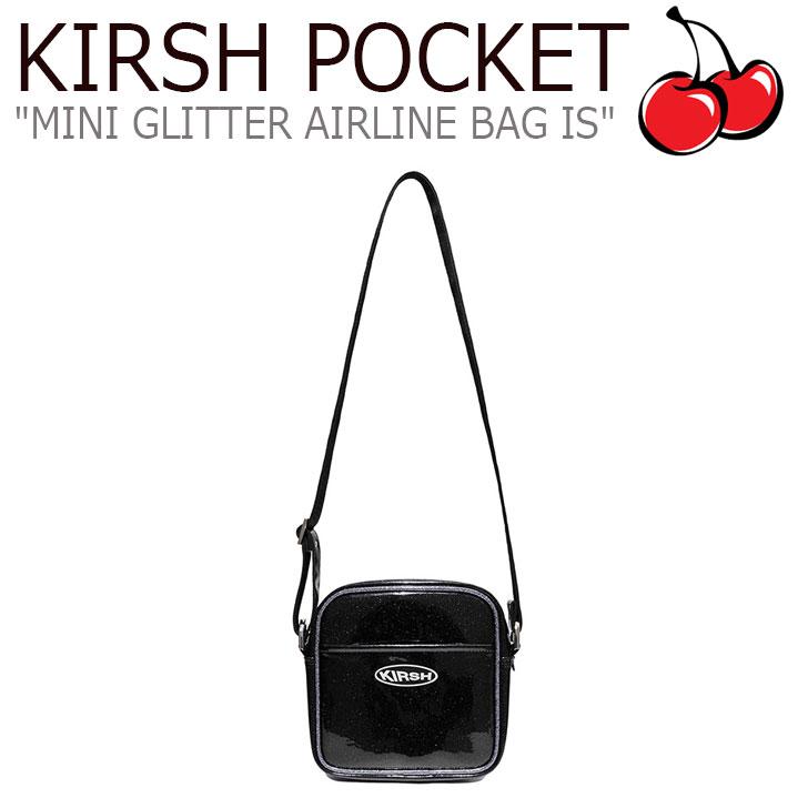キルシーポケット クロスバッグ KIRSH POCKET メンズ レディース MINI GLITTER AIRLINE BAG IS ミニ グリッター エアラインバッグ BLACK ブラック ISKA14 CNBA9EL07BK バッグ