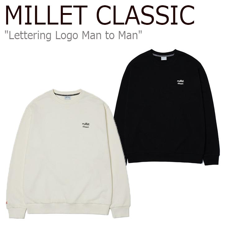 ミレークラシック トレーナー MILLET CLASSIC メンズ レディース Lettering Logo Man to Man レタリングロゴ スウェット CREAM クリーム BLACK ブラック ZMPST901 ウェア
