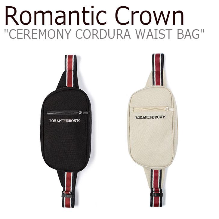 ロマンティッククラウン ウエストポーチ ROMANTIC CROWN メンズ レディース CEREMONY CORDURA WAIST BAG セレモニー コーデュラ ウエストバッグ OATMEAL オートミール BLACK ブラック 20RCSPGSBU001BK/OA バッグ