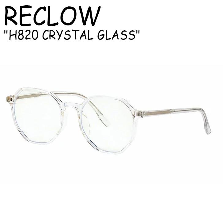 reclow ラウンド ラウンドメガネ めがね 眼鏡 伊達めがね 伊達メガネ ダテメガネ 透明フレーム クリアフレーム 韓国 韓国ファッション カクカク おしゃれ 激安 H820 リクロー トレンド メガネ クリスタル CRYSTAL セール商品 ACC CLEAR クリア レディース RECLOW ガラス メンズ GLASS