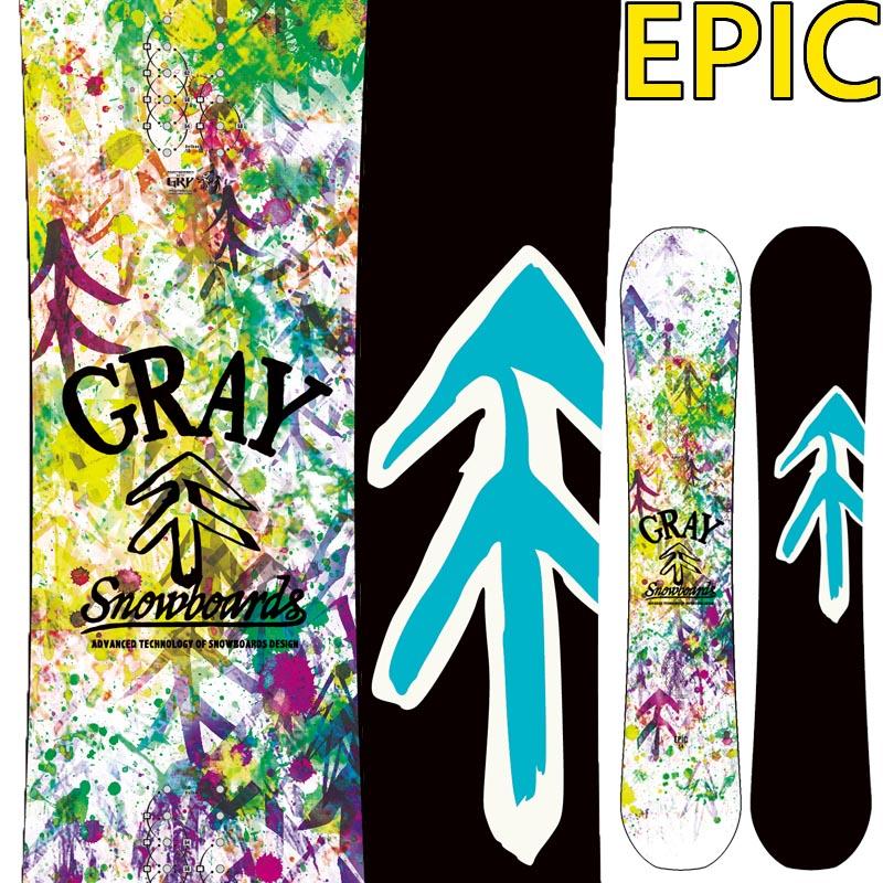 19-20 グレー エピック GRAY EPIC スノーボード グレイ SNOWBOARD メンズ レディース スノボー 板 国産