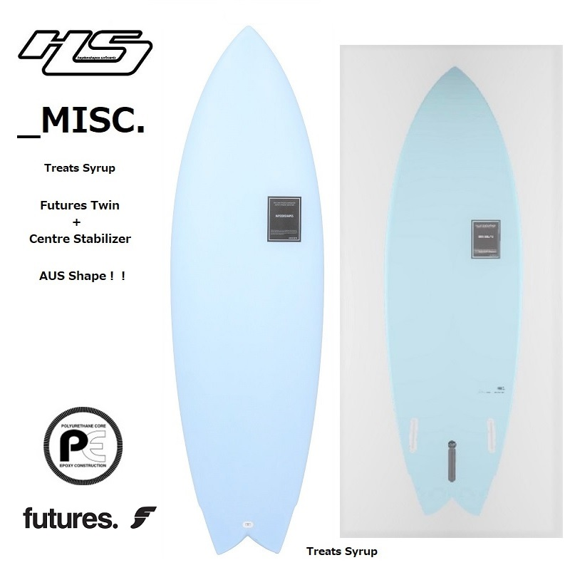 HaydenShapes ヘイデンシェイプス AUS製 『 Misc ミスク PE - Treats Syrup - Futures 2+1 』 Twin+CentreStabilizer 3FIN FUTURE 【 各サイズ 】 2019 HS 限定! サーフボード サーフィン ボード FUTURE 3FIN TWIN MISC  日本正規品 送料無料!! ※代引き不可