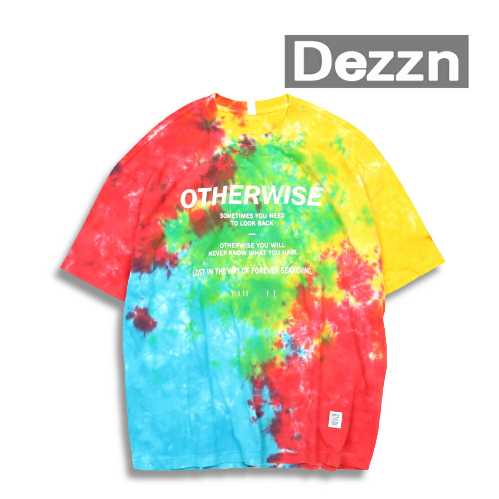 DEZZN ディズーン OTHERWISE T-SHIRT Tie Dye Tシャツ