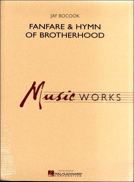 【取寄品】輸入Fanfare and Hymn of Brotherhood/友愛のファンファーレと聖歌【楽譜】【沖縄・離島以外送料無料】