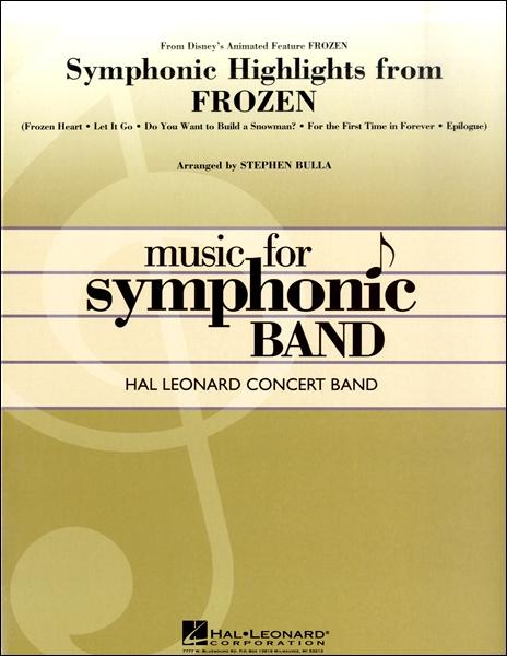 【取寄品】輸入Symphonic Highlights from Frozen/「アナと雪の女王」より シンフォニック・ハイライトCD付【楽譜】【沖縄・離島以外送料無料】