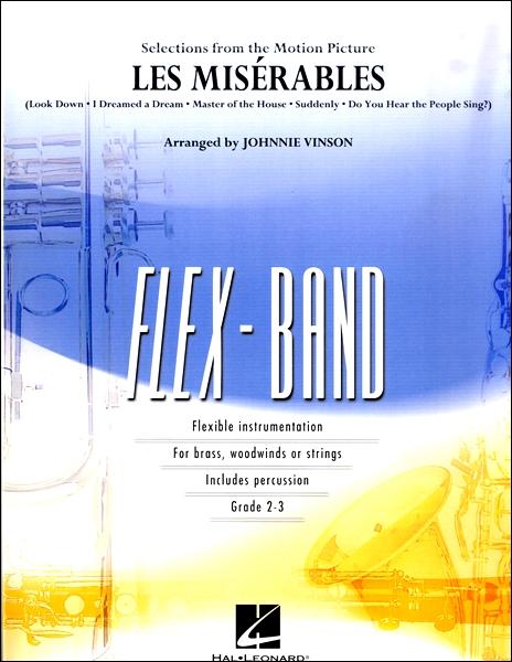 【取寄品】輸入Les Mise'rables (Selections from the Motion Picture)/「レ・ミゼラブル」より(フレックス・バンド)【楽譜】【沖縄・離島以外送料無料】