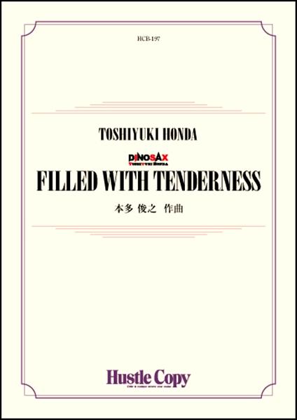 吹奏楽 FILLED WITH TENDERNESS【楽譜】【沖縄・離島以外送料無料】