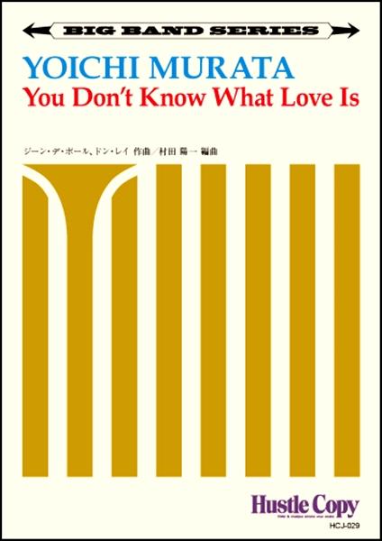 ビッグハンド You Don't Know What Love Is【楽譜】【沖縄・離島以外送料無料】[おまけ付き]