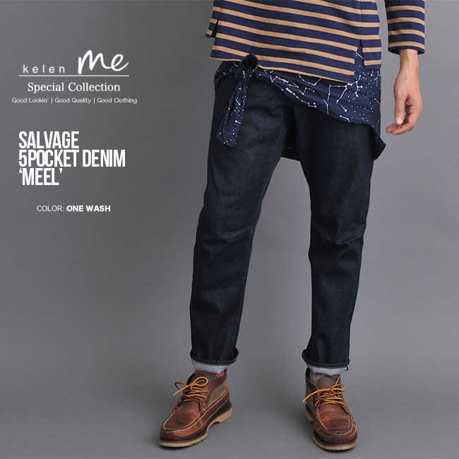 30%OFF SALE KELEN ケレン SAYLVAGE 5POCKET DENIM MEEL デニムパンツ ONE WASH セール