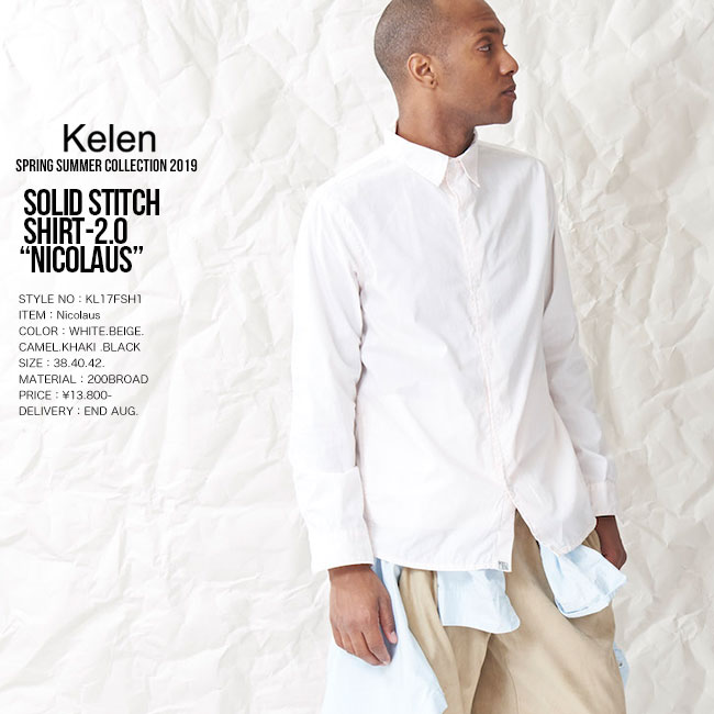 KELEN ケレン SOLID STITCH SHIRT2.0 Nicolaus 長袖シャツ