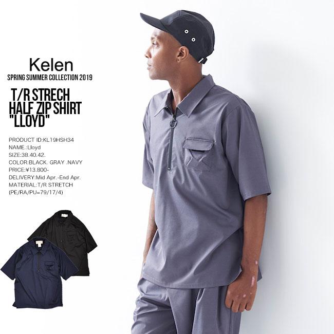 20%OFF SALE KELEN ケレン T/R STRECH HALF ZIP SHIRT Lloyd 半袖シャツ メンズ kl19ss セール