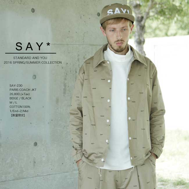 50%OFF SAY! セイ PARIS COACH JKT ジャケット SAY 230