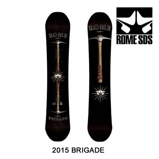 2015 ROME ローム スノーボード SNOWBOARD BRIGADE 155