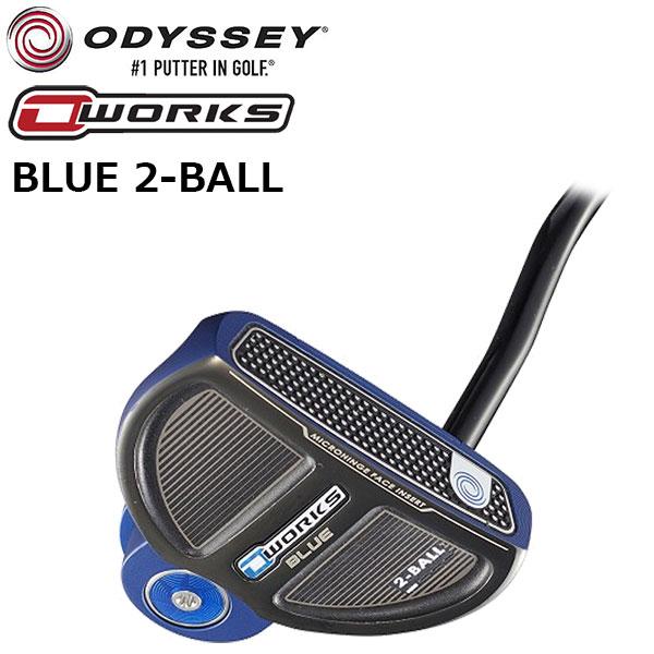 ODYSSEY -オデッセイ- O-WORKS BLUE 2-BALL(オー・ワークス ブルー 2ボール)パター 34インチ 日本仕様【2018年モデル】 【送料無料】【smtb-ms】