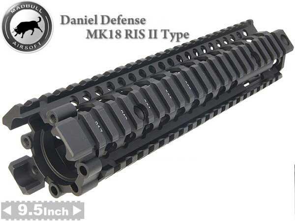 MADBULL Daniel Defenseタイプ MK18 RISII 9.5インチ BK   マッドブル ダニエル ディフェンス レイル レール ハンドガード カスタム オプション パーツ サバゲ ミリタリー タクティカル リス ラス RIS M4 M16 20mm