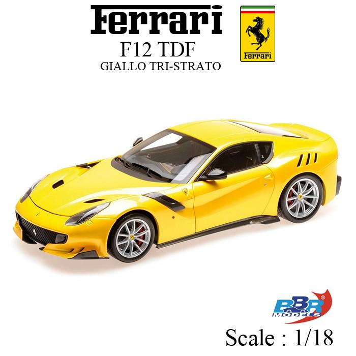 フェラーリ F12 TDF GIALLO TRI STRATO (イエロー) 正規ライセンス品 ミニカー 1/18 FERRARI MINICHAMPS F12tdf ダイキャスト モデル PBBR182100 ギフト プレゼント 車 モデルカー 自動車 おすすめ【送料無料】