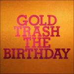 【オリコン加盟店】完全生産限定豪華盤[取][代引き不可]★Blu-ray付■送料無料■The Birthday 2CD+Blu-ray【GOLD TRASH】15/9/16発売【楽ギフ_包装選択】