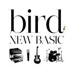 オリコン加盟店 送料無料■bird CD NEW BASIC 5 楽ギフ_包装選択 25発売 11 国内送料無料 送料無料 激安 お買い得 キ゛フト