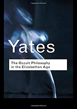 中古 輸入品 未使用 国内即発送 The Occult Elizabethan Philosophy Age in the タイムセール