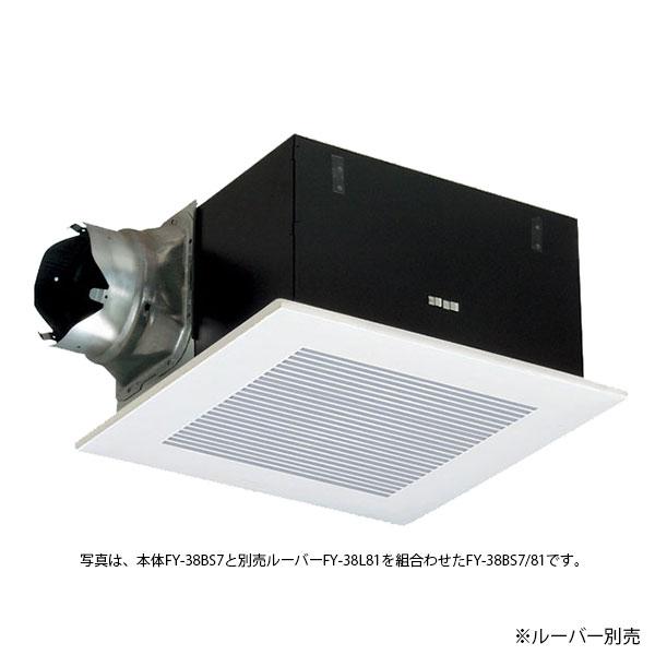 【送料無料】パナソニック 天井埋込形換気扇 ルーバー別売 低騒音形 385mm角 FY-38BS7