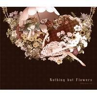 【メール便3個まで対象商品】 【発熱巫女~ず】Nothing but Flowers