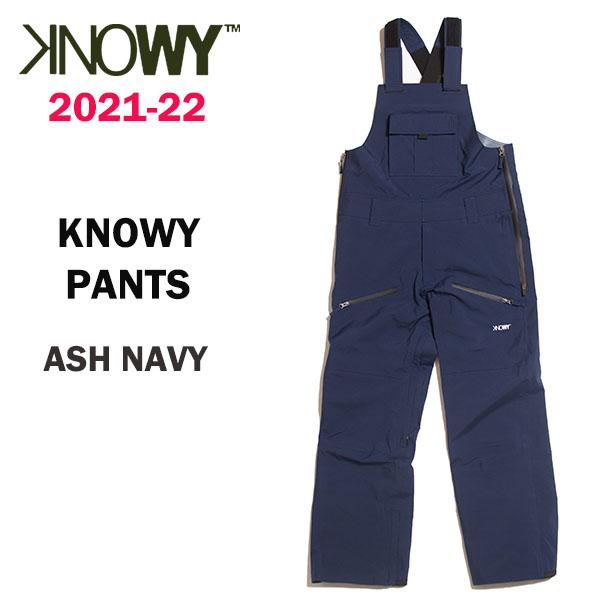 2022 KNOWY ノーウェイ スノーボードウェア デポー 正規品 2021-22 NAVY ノーウェイパンツ カラー 送料無料 PANTS 爆買いセール ASH