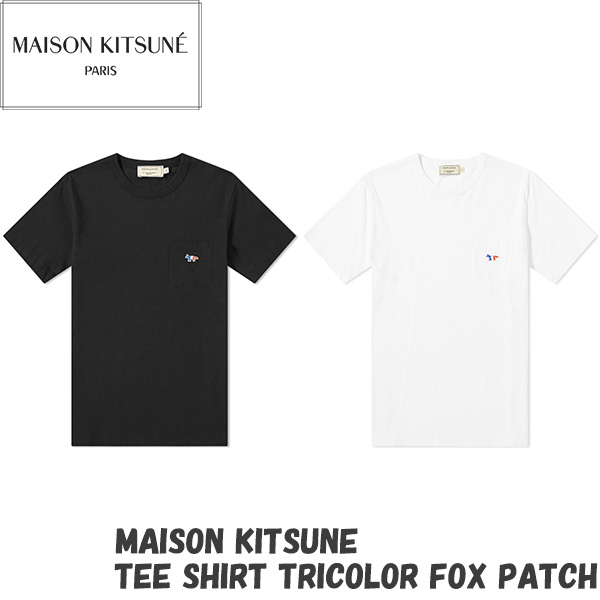 メゾンキツネ MAISON KITSUNE tシャツ TEE SHIRT TRICOLOR FOX PATCH メンズ トリコロール フォックス パッチ 半袖 カットソー ワンポイント ホワイト ブラック BLACK WHITE 2020春夏新作