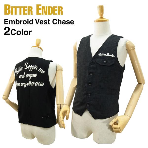 ビターエンダー エンブロイド ベスト チェイス 人気商品 BITTER EMBROID SS_AW 全商品オープニング価格 VEST ENDER