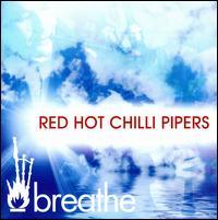 【ただ今クーポン発行中です】【ネコポス100円】 【輸入盤CD】【ネコポス100円】Red Hot Chilli Pipers / Breathe (レッド・ホット・チリ・パイパーズ)【★】【Xmasセール】【WORLD】